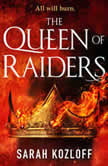 The Queen of Raiders, Sarah Kozloff