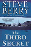 The Third Secret A Novel of Suspense, Steve Berry