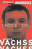 Choice of Evil, Andrew Vachss