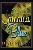 Jamaica Blue, Don Bruns