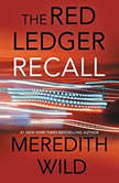 Recall The Red Ledger: 4, 5 & 6, Meredith Wild