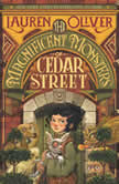 The Magnificent Monsters of Cedar Street, Lauren Oliver