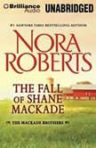 The Fall of Shane MacKade, Nora Roberts