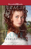 Love Everlasting, Tracie Peterson