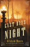 The Last Days of Night, Graham Moore