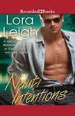 Nauti Intentions, Lora Leigh