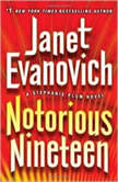 Notorious Nineteen A Stephanie Plum Novel, Janet Evanovich