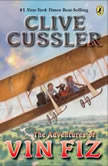 The Adventures of Vin Fiz, Clive Cussler