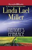 Memory's Embrace, Linda Lael Miller