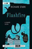 Flashfire A Parker Novel, Richard Stark