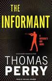 The Informant A Butcher's Boy Novel, Thomas Perry