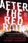 After the Red Rain, Barry Lyga
