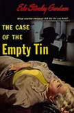 The Case of the Empty Tin, Erle Stanley Gardner