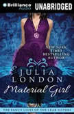 Material Girl, Julia London