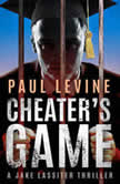 Cheater's Game, Paul Levine