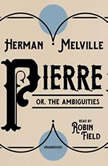 Pierre or, The Ambiguities, Herman Melville