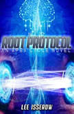 NLI:10 Root Protocol, Lee Isserow