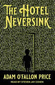 The Hotel Neversink, Adam O'Fallon Price