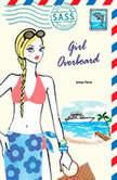 Girl Overboard, Aimee Ferris