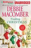 Trading Christmas, Debbie Macomber