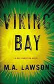 Viking Bay, M.A. Lawson