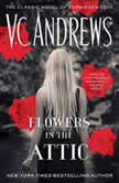 Flowers in the Attic 40th Anniversary Edition, V.C. Andrews