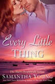 Every Little Thing, Samantha Young