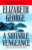 A Suitable Vengeance, Elizabeth George