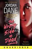 The Wrong Side of Dead, Jordan Dane