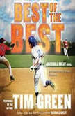 Best of the Best A Baseball Great Novel, Tim Green