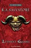 Luthien's Gamble, R. A. Salvatore