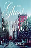 The Ghost of Greenwich Village, Lorna Graham