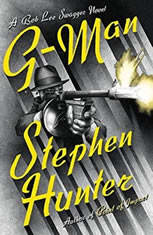 G-Man A Bob Lee Swagger Novel, Stephen Hunter