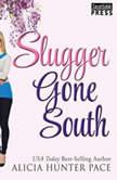 Slugger Gone South, Alicia Hunter Pace