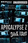 Dark Days, Manel Loureiro