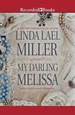 My Darling Melissa, Linda Lael Miller