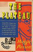 The Plateau, Maggie Paxson