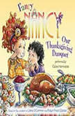 Fancy Nancy: Our Thanksgiving Banquet, Jane O'Connor