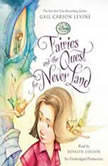 Fairies and the Quest for Never Land, Gail Carson Levine