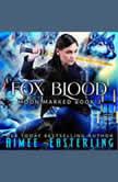 Fox Blood, Aimee Easterling