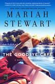Goodbye Café, Mariah Stewart
