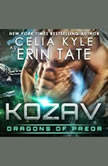 Kozav: Dragons of Preor Book 3, Celia Kyle as Erin Tate