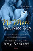 No More Mr. Nice Guy, Amy Andrews