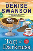 Tart of Darkness A Chef-to-Go Mystery, Denise Swanson