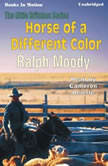 Horse Of A Different Color, Ralph Moody