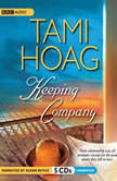 Keeping Company, Tami Hoag