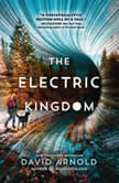 The Electric Kingdom, David Arnold
