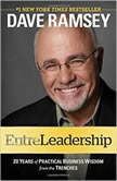 Entreleadership 20 Years of Practical Business Wisdom from the Trenches, Dave Ramsey