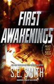 First Awakenings, S.E. Smith