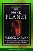 Atherton: The Dark Planet, Patrick Carman